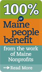 100% of Maine people benefits from the work of Maine Nonprofits